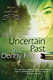 Uncertain Past, Roz Denny Fox, 1611942187