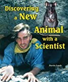 Discovering a New Animal with a Scientist, Darrin Lunde, 0766028151