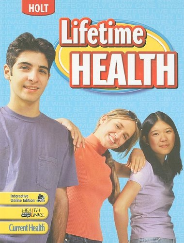 Lifetime Health  Student Edition 2009