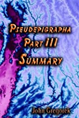 Summary Pseudepigrapha (part 3) Kindle Edition