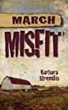 March Misfit, Barbara Stremikis, 1601545851