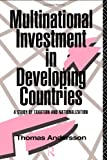 Multinational Investment in Developing Countries, Thomas Andersson, 0415062195