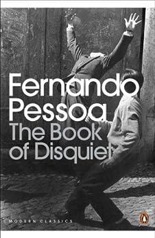 The Book of Disquiet (Penguin Modern Classics) by [Pessoa, Fernando]