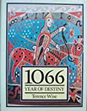 Ten Sixty-Six, Year of Destiny, Wise, Terence, 0850453208