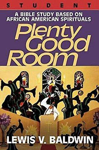 plenty-good-room-student-a-bible-study-based-on-african-american-spirituals