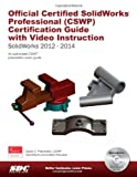 Official Certified SolidWorks Professional (CSWP) Certification Guide (2012-2014), Planchard, David C., 1585038997