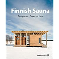 Finnish Sauna   Design and Construction