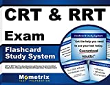 CRT & RRT Exam Flashcard Study System: CRT & RRT Test Practice Questions & Review for the Certified Respiratory Therapist & Registered Respiratory Therapist Exam (Cards)