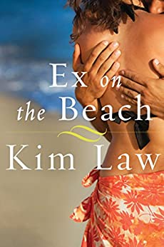 Ex on the Beach (A Turtle Island Novel Book 1) by [Law, Kim]