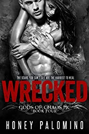 WRECKED: GODS OF CHAOS MC, BOOK FOUR