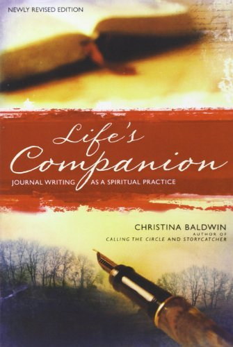 By Christina Baldwin - Life's Companion: Journal Writing as a Spiritual Practice (1st Edition) (11.1.1990)