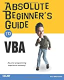 Absolute Beginner's Guide to VBA (Absolute Beginner's Guides (Que))