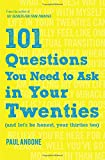 101 Questions You Need to Ask in Your