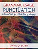 img - for Grammar, Usage, and Punctuation: Rhetorical Tools for Literate Uses of Language by Anna O. Soter (2012-06-30) book / textbook / text book