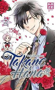 Takane & Hana, tome 2  par Yuki Shiwasu