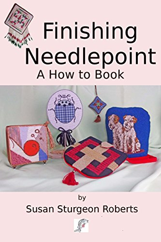 [Ebook] Finishing Needlepoint: A How to Book<br />T.X.T