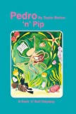 img - for Pedro 'n' Pip book / textbook / text book