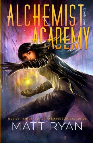 Alchemist Academy Book 1  Volume 1