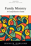 img - for Family Ministry: A Comprehensive Guide book / textbook / text book