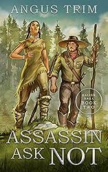 Assassin Ask Not: Salish Saga Book 2 (The Salish Saga)