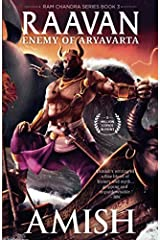 Raavan: Enemy of Aryavarta (Ram Chandra Book 3) Kindle Edition