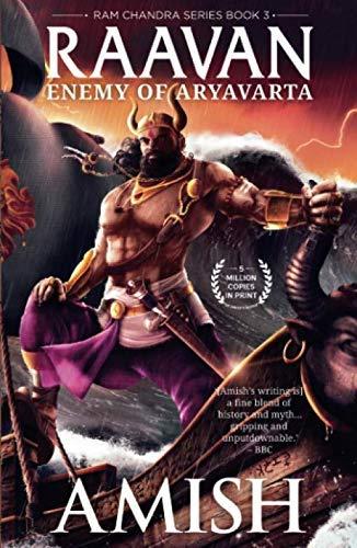 - Raavan: Enemy of Aryavarta (Ram Chandra Series Book 3)