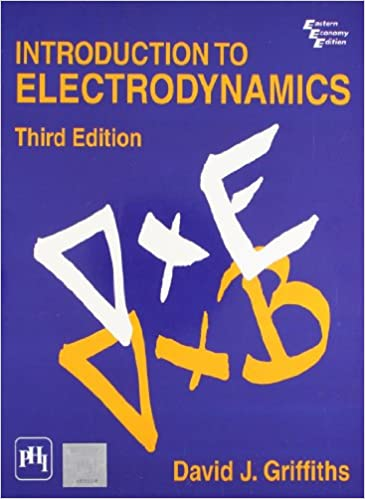 Introduction to electrodynamics 3rd edition david j griffiths introduction to electrodynamics 3rd edition david j griffiths 9788120316010 amazon books fandeluxe Gallery