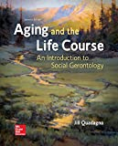 img - for Loose Leaf for Aging and The Life Course book / textbook / text book