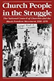 img - for Church People in the Struggle: The National Council of Churches and the Black Freedom Movement, 1950-1970 (Religion in America) book / textbook / text book