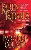 Paradise County, Karen Robards, 1451644337