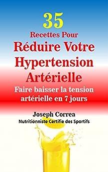 35 Recettes Pour Réduire Votre Hypertension Artérielle..