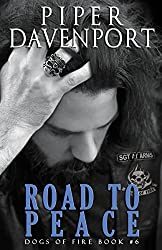 Road to Peace (Dogs of Fire Book 6)