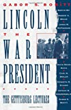 Lincoln, the War President, , 0195089111