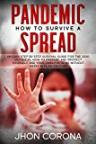 How to survive a pandemic spread: an easy step by