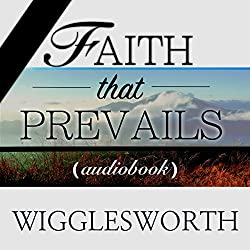Faith That Prevails