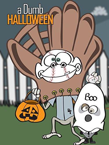 a Dumb Halloween