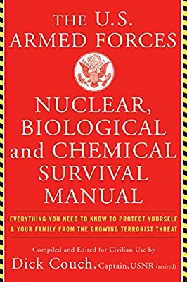 U.S. Armed Forces Nuclear, Biological And Chemical Survival Manual from Basic Books