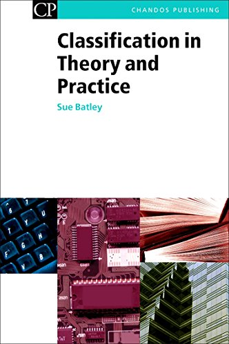 Classification in Theory and Practice (Chandos Information Professional Series)