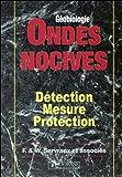 Ondes nocives, détection, mesure, protection