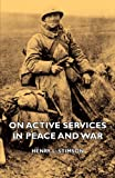 On Active Services in Peace and War, Henry L. Stimson, 1406741930