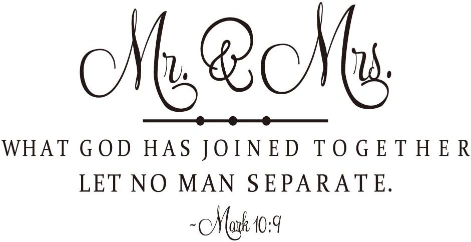 Mr. & Mrs. - What GOD HAS Joined Together LET NO Man Separate - Mark 10:9 Vinyl Wall Decal Christian Quotes Bible Scripture