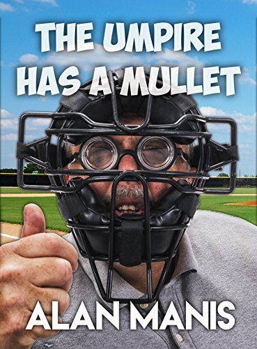 The Umpire Has A Mullet ()