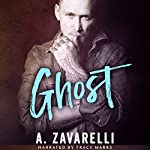 Ghost: Boston Underworld, Book 3 | A. Zavarelli
