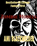 Zombie Models (New Adult Zombie Apocalypse Satire) (Zombie Housewives Book 2)