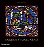 img - for English Stained Glass Hardcover June 17, 2008 book / textbook / text book