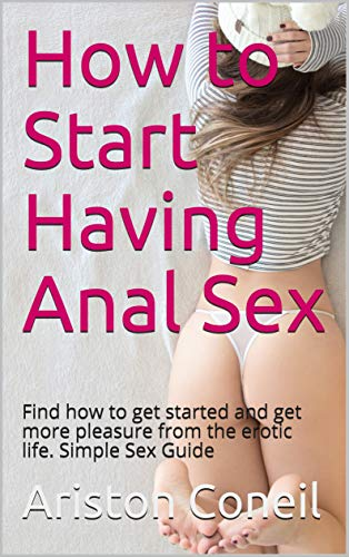 How to anal sex