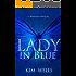 Lady in Blue: A Mariposa Prequel (Children of Mariposa Book 1)