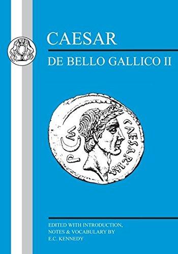 Caesar: Gallic War II (Latin Texts) (Bk.2)