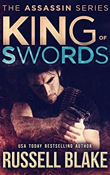 King of Swords: (Assassin Series #1) by [Blake, Russell]