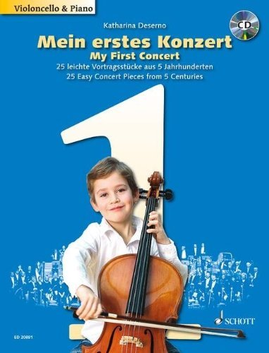 (MY FIRST CONCERT 25 EASY CONCERT PCS FROM 5 CENTURIES CELLO/PIANO WITH PERF/ACC CD)